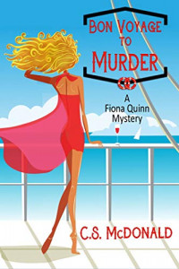 Featured: Bon Voyage to Murder by C. S. McDonald