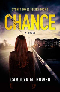 Featured: Chance by Carolyn M. Bowen