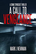 Featured: A Call To Vengeance by Mark Newman