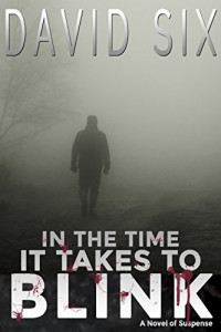 Featured: In The Time It Takes To Blink by David Six