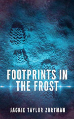 Featured: Footprints in the Frost by Jackie Taylor Zortman