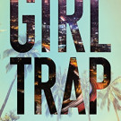 Sampler: Girl Trap by Cynthia Hamilton