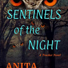 Daily Review: Sentinels of the Night by Anita Dickason
