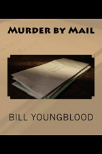 Featured: Murder by Mail by Bill Youngblood