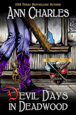 Featured: Devil Days in Deadwood by Ann Charles
