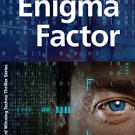 The Enigma Factor wins the Best of Texas Book Award for TechnoThriller