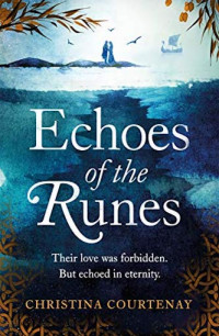 Featured: Echoes of the Runes by Christina Courtenay