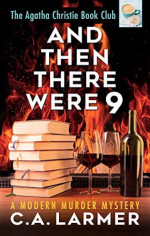 Featured: And Then There Were Nine by C.A. Larmer