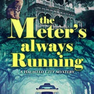 Sampler: The Meter's Always Running by C.A. Rowland