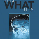 Sampler: It Is What It Is: Learning To Live With My Brain Tumor