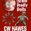 My 5-Star Review of The Nine Deadly Dolls by CW Hawes