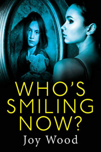 Featured: Who's Smiling Now? by Joy Wood