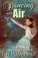 Featured: Dancing with Air by Uvi Poznansky